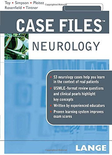Case Files Neurology (LANGE Case Files) 1st (first) by Toy, Eugene, Simpson, Ericka, Pleitez, Milvia, Rosenfield, D (2007) Paperback