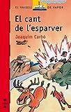 Image de El cant de l'esparver (eBook-ePub) (Barco de Vapor Roja)