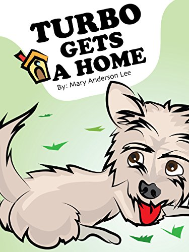 Turbo Gets A Home (English Edition) de [Lee, Mary Anderson]