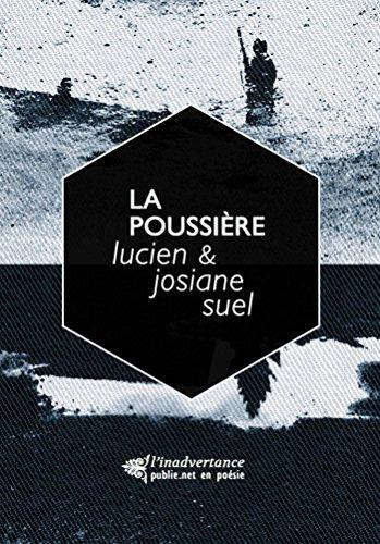 La poussière: dialogue poème et photographie: A noir E blanc (l'esquif) par Josiane Suel