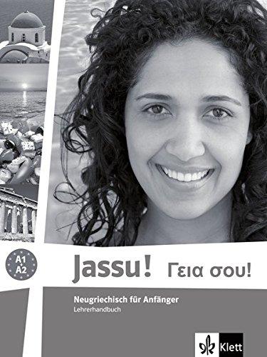 Preisvergleich Produktbild Jassu!: Neugriechisch für Anfänger. Lehrerhandbuch