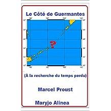 Le Côté de Guermantes (Illustré): ( A la recheche du temps perdu) (French Edition)