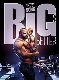 Big is Better par Sonic Scribes
