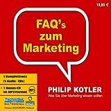 FAQ's zum Marketing. 5 CDs + MP3-CD: Was Sie über Marketing wissen sollten