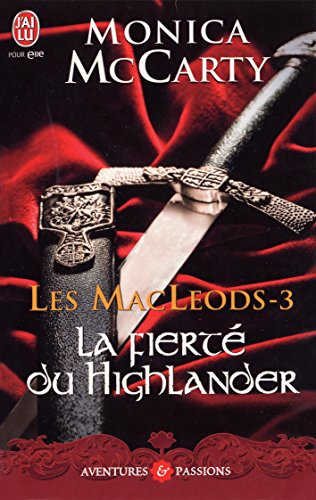 Les MacLeods (Tome 3) - La fierté du Highlander