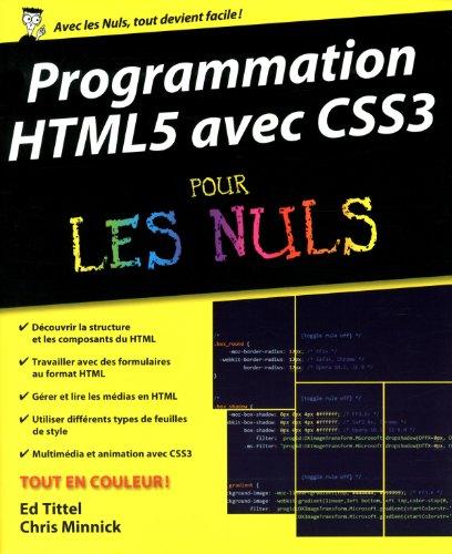 Programmation HTML5 avec CSS3 Pour les Nuls par Chris MINNICK