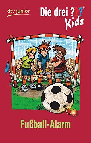 Die drei ??? Kids 26 - Fußball-Alarm: Erzählt von Ulf Blanck