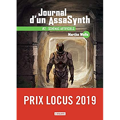 Schémas artificiels: Journal d'un AssaSynth, T2