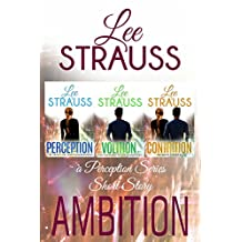 AMBITION: A short story prequel to Perception. (The Perception Trilogy Book 0) (English Edition)