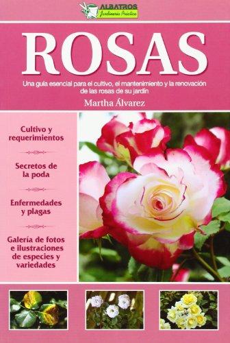 ROSAS -JARDINERIA PRACTICA- por Martha Alvarez