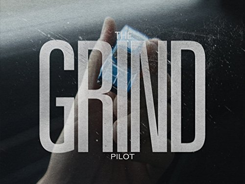The Grind Pilot