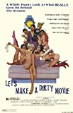 Let's Make a Dirty Movie Affiche Movie Poster (11 x 17 Inches - 28cm x 44cm) (...