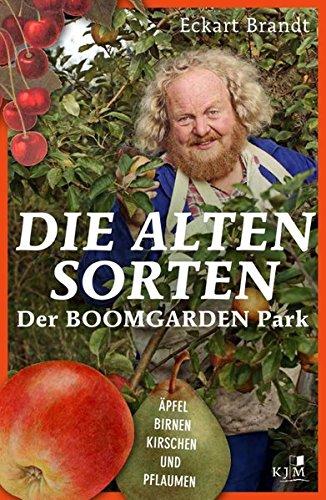 Die alten Sorten: Äpfel, Birnen, Kirschen und Pflaumen. Der BOOMGARDEN PARK