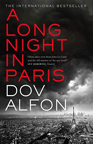 A Long Night in Paris: The must-read thriller from the new master of spy fiction (English Edition)