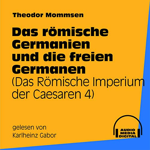 Das römische Germanien und die freien Germanen (Teil 67)