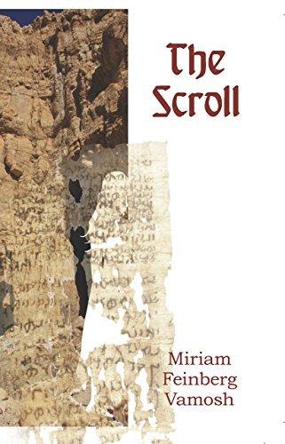 The Scroll by Miriam Feinberg Vamosh (2016-01-21)