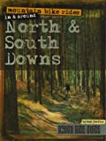 Mountain Bike Rides in and Around North and South Downs (Rough Ride Guide)