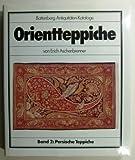 Orientteppiche. Band 2. Persische Teppiche. Battenberg Antiquitäten-Kataloge.