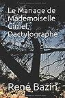 Le Mariage de Mademoiselle Gimel, Dactylographe par Bazin