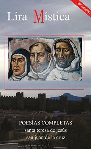 Lira mística: Poesías completas de Santa Teresa y San Juan de la Cruz (Logos)