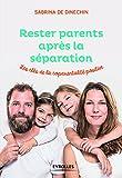 Rester parents après la séparation: Les clés de la coparentalité positive