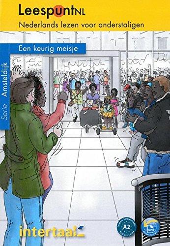 Een keurig meisje: Niederländische Lektüre für das 2. und 3. Lernjahr mit Audio online/mp3. Buch + Audio online/mp3 (LeespuntNL / Nederlands lezen voor anderstaligen)