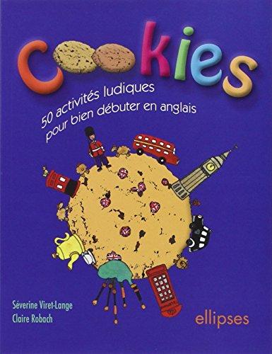 Cookies : 50 activités ludiques pour bien débuter en anglais