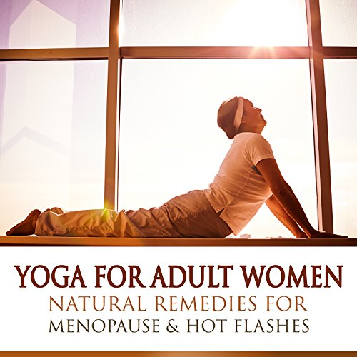 Swing Meditation (Yoga for Adult Women: Natural Remedies for Menopause & Hot Flashes, Migraine Treatment, Reduce Mood Swings, Mindfulness Meditation & Deep State of Rest)