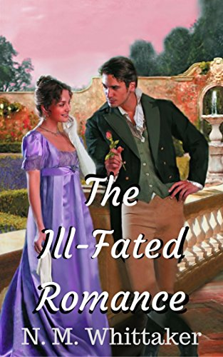 the-ill-fated-romance-a-clean-regency-romance-english-edition