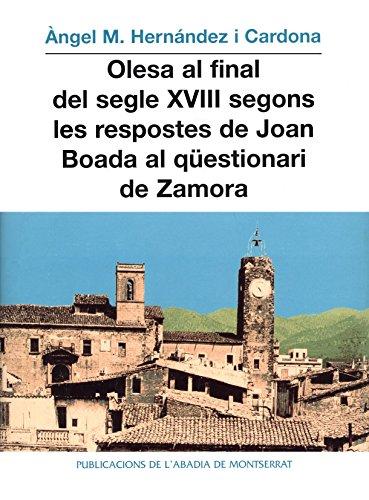 Olesa al final del segle XVIII segons les respostes de Joan Boada al qüestionari de Zamora (Vila d'Olesa)