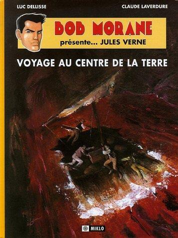 Bob Morane Présente. : Jules Verne : Voyage au Centre de la Terre