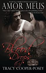 Amor Meus: An Erotic Vampire Romance Collection (The Blood Stone Series, Book 1.5) by Tracy Cooper-Posey (2015-03-23)