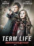 Term Life - Mörderischer Wettlauf [dt./OV]