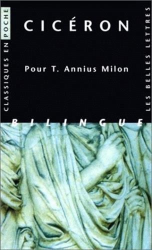 Pour T. Annius Milon par Cicéron