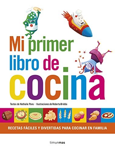 Mi primer libro de cocina (Libros de actividades) por Nathalie Pons