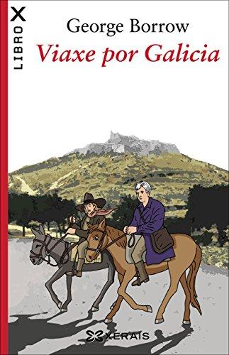 Viaxe por Galicia (Obras De Referencia - Ensaio E-Book) (Galician Edition)