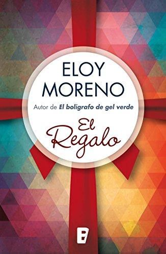 El regalo por Eloy Moreno Olaria