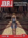 Jour J T28 - L'aigle et le cobra - Format Kindle - 9782413000884 - 10,99 €