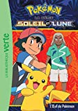 Pokémon Soleil et Lune 08 - L'oeuf de Pokémon