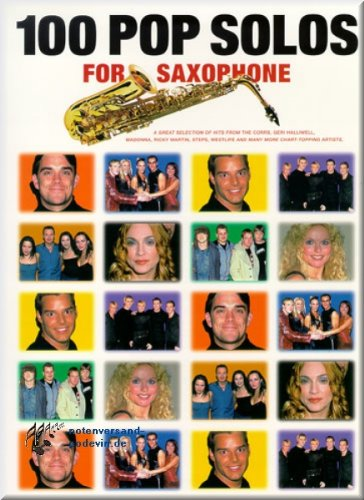 100 Pop Solos for Saxophone - Saxophon Noten [Musiknoten] -
