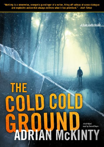 The Cold Cold Ground (Sean Duffy Thrillers)