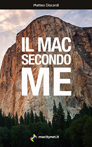 Il Mac secondo me: Trucchi, consigli e curiosità sul Mac in generale