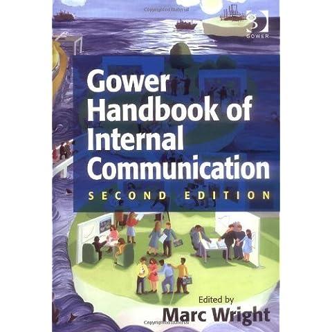 Gower Handbook of Internal Communication by Marc Wright (2009-07-28)