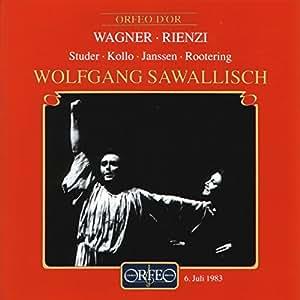 Wagner: Rienzi (Gesamtaufnahme)