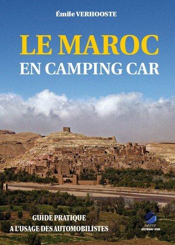 Le Maroc en Camping Car