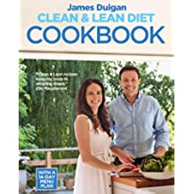 Clean & Lean Diet Cookbook: Over 100 delicious healthy recipes with a 14-day meal plan (English Edition)