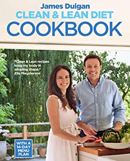 Clean & Lean Diet Cookbook: Over 100 delicious healthy