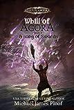 A Song of Swords: Book 3 Whill of Agora: Legends of Agora