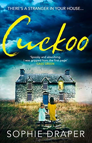 Cuckoo: A haunting psychological thriller you need to read this Christmas by [Draper, Sophie]