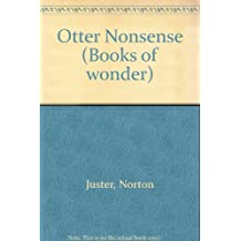 Otter Nonsense (Books of wonder)